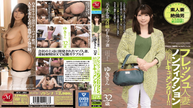 Madonna JUY-104 Yuki Kiyoshiro Fresh Married Nonfiction Capstone Documentary! ! F Cup Wife 32-year-old Yuki's Original Leading Companies Receptionist - Jav HD Videos