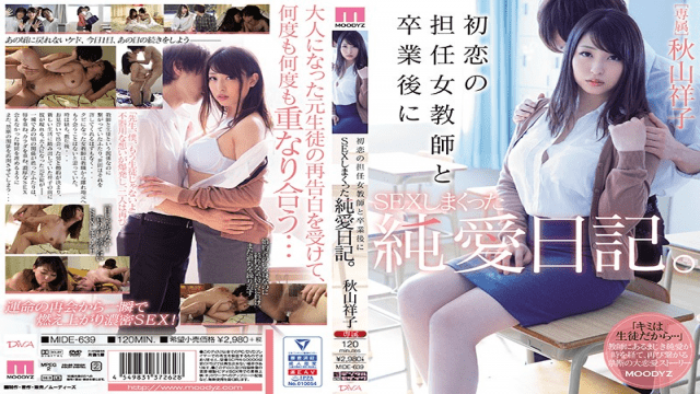 FHD MOODYZ MIDE-639 Watch Jav Pure Love Diary That Was SEX After Graduating With A Homeroom Teacher In First Love. Akiyama Shoko