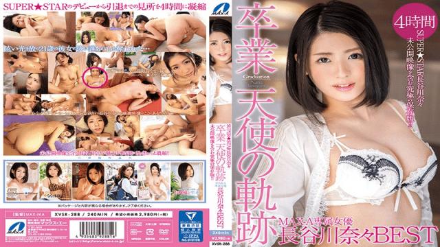 MaxA XVSR-288a Hasegawa Nana Featured Actress Graduated Angels Trajectory - Jav HD Videos